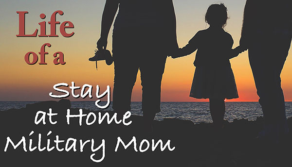 stay at home military mom schedule