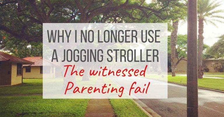 why i no longer use a jogging stroller