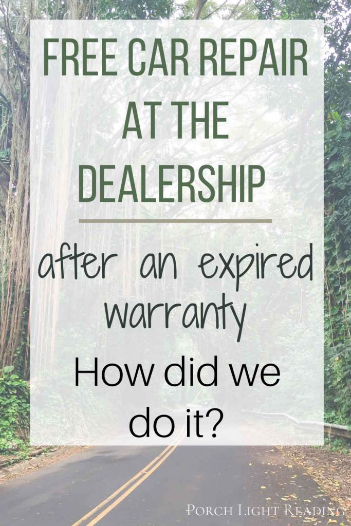 free car repair at dealership after expired warranty