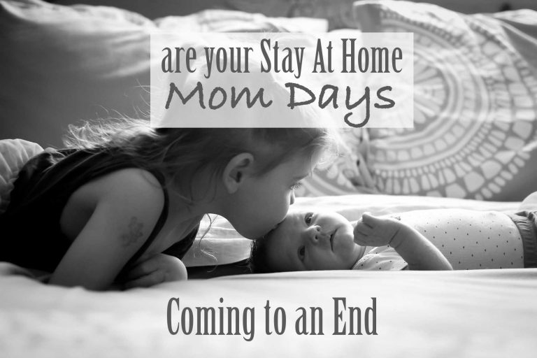 Stay at home mom days ending