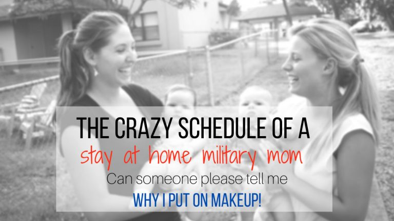 crazy schedule of a stay at home military mom