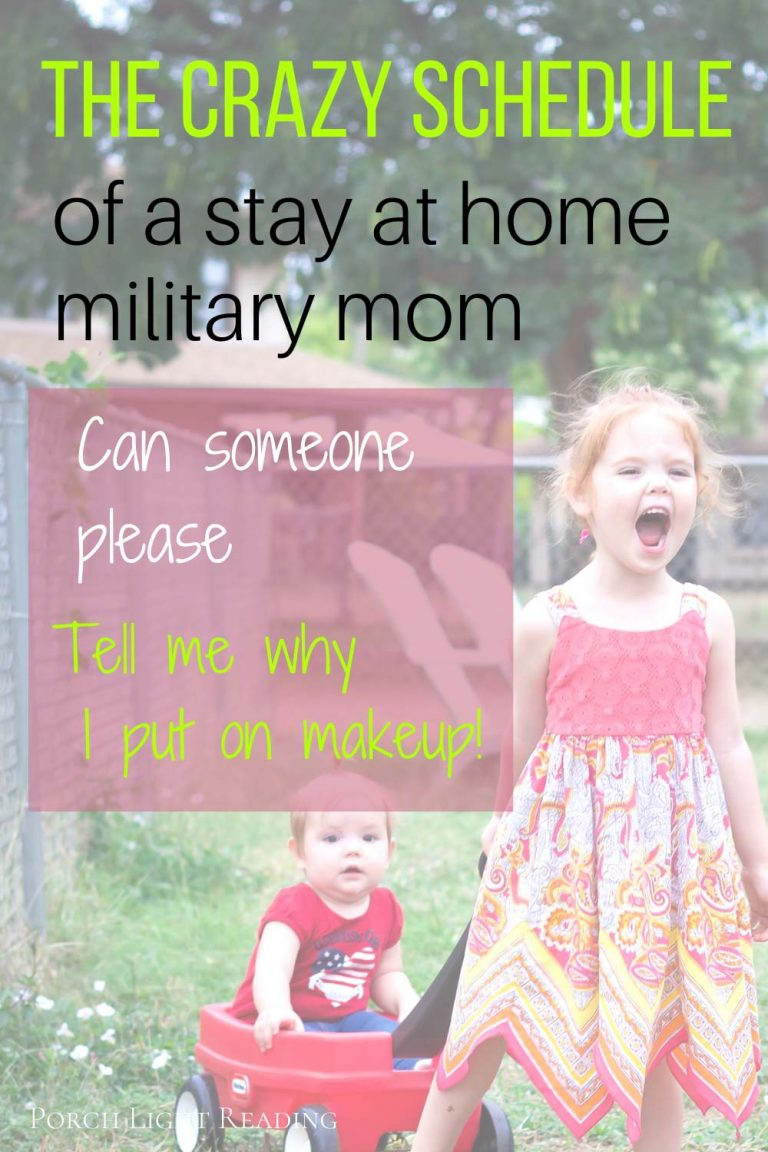 Military stay at home mom schedule