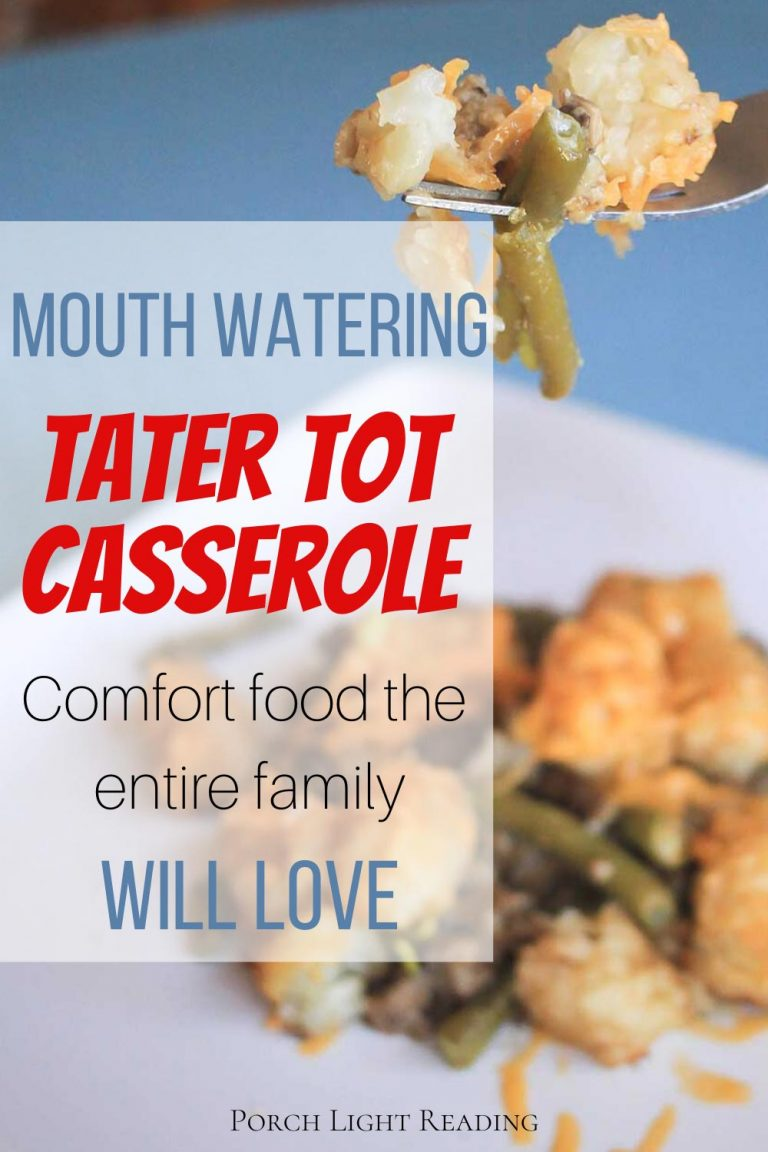 Tater Tot Casserole Recipe – Porch Light Reading
