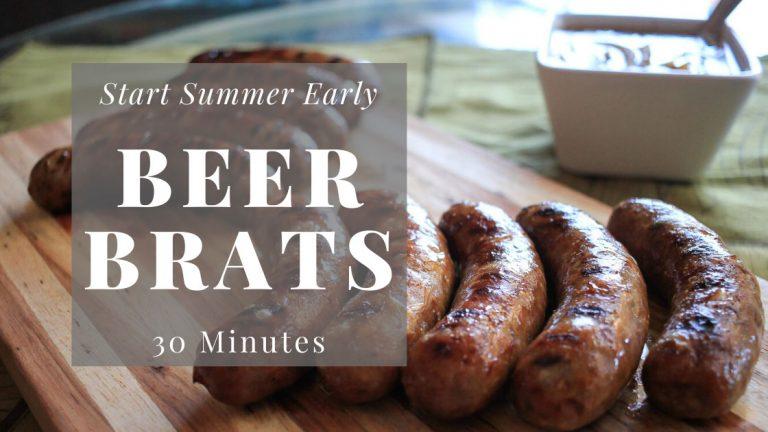 30 Minute beer brat recipe