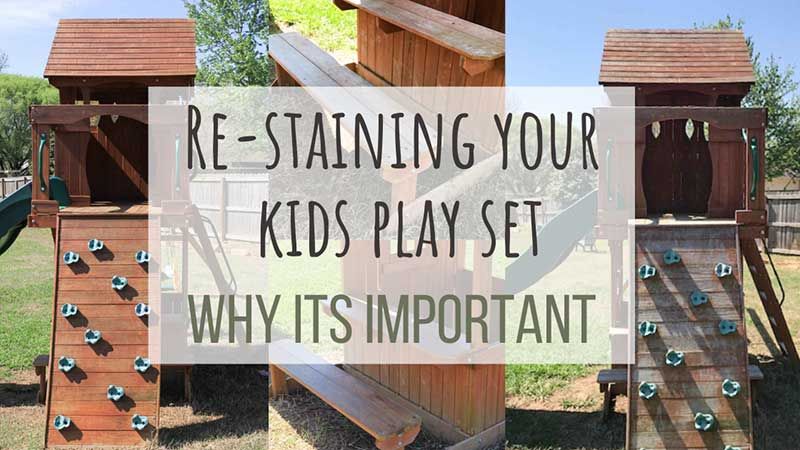 how to stain a playset