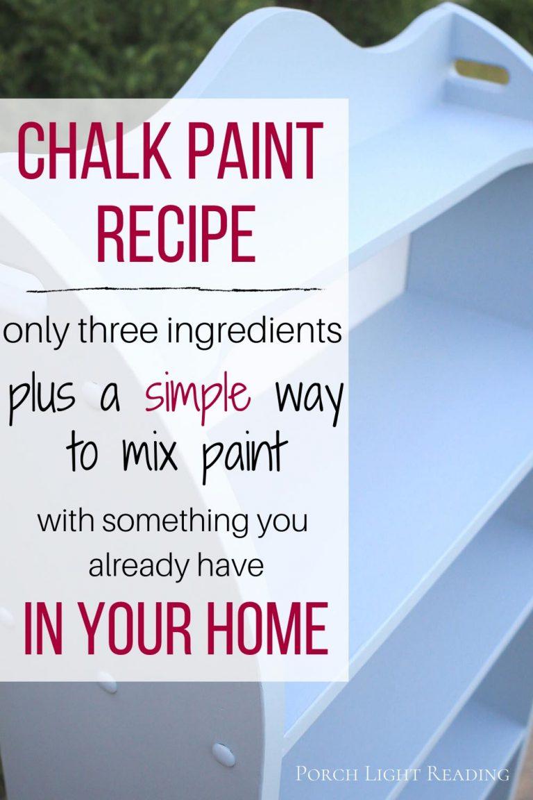 Easy chalk paint recipe