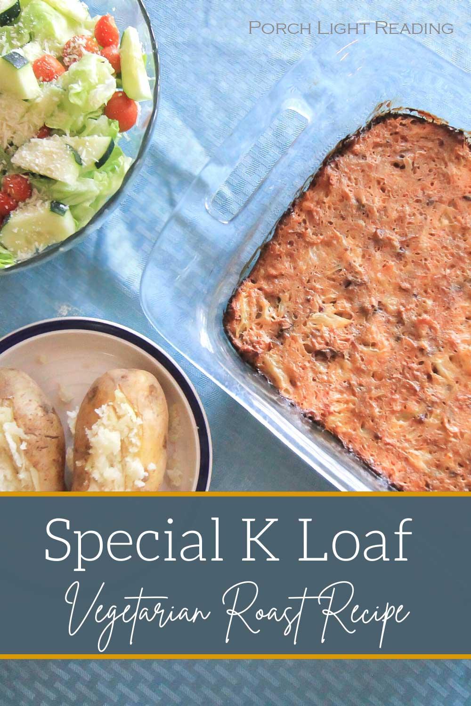 Special K Loaf Recipe