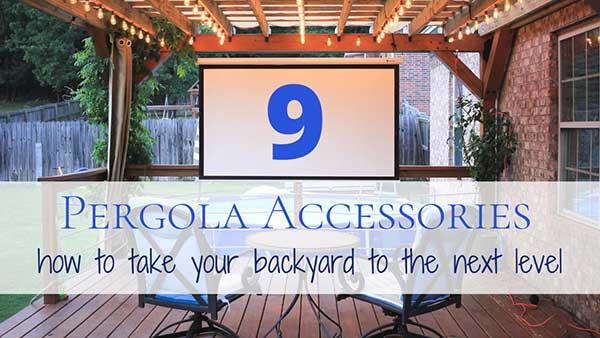 9 Backyard deck and pergola accessories