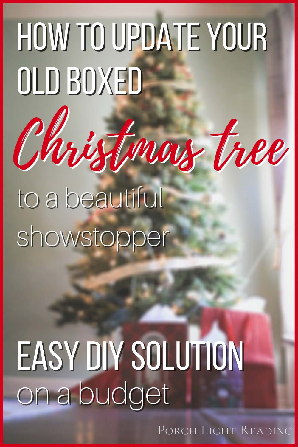 how to make your fake Christmas tree look better