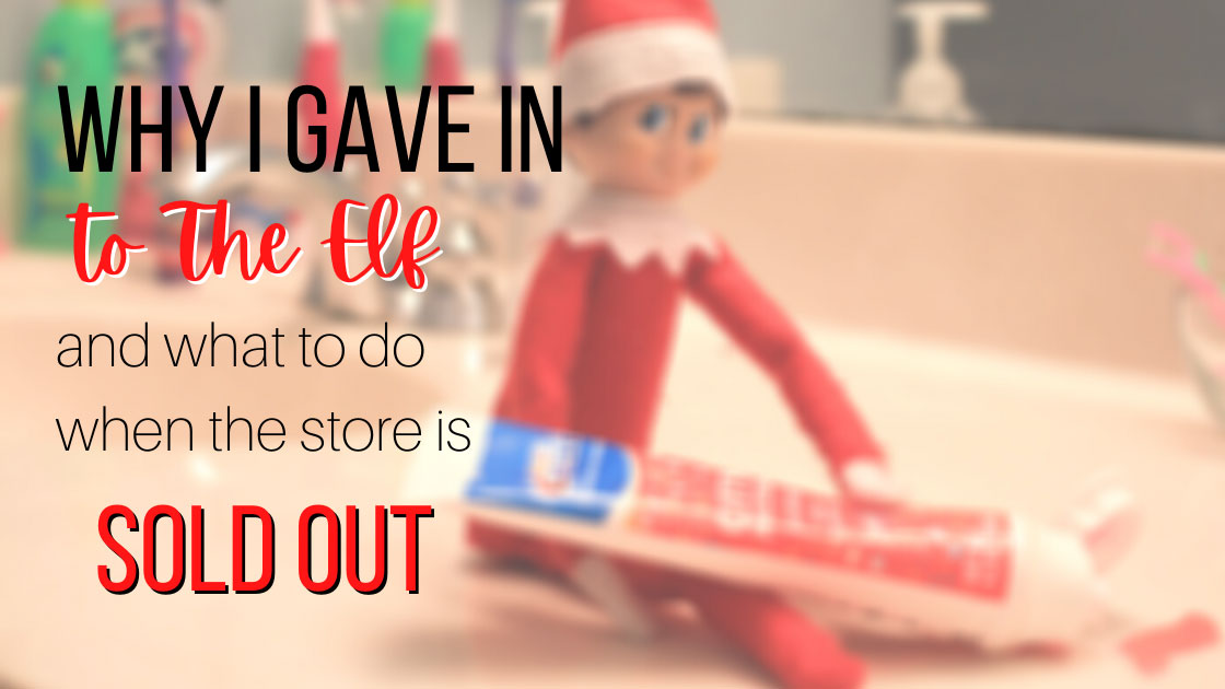 what to do when elf on the shelf is sold out