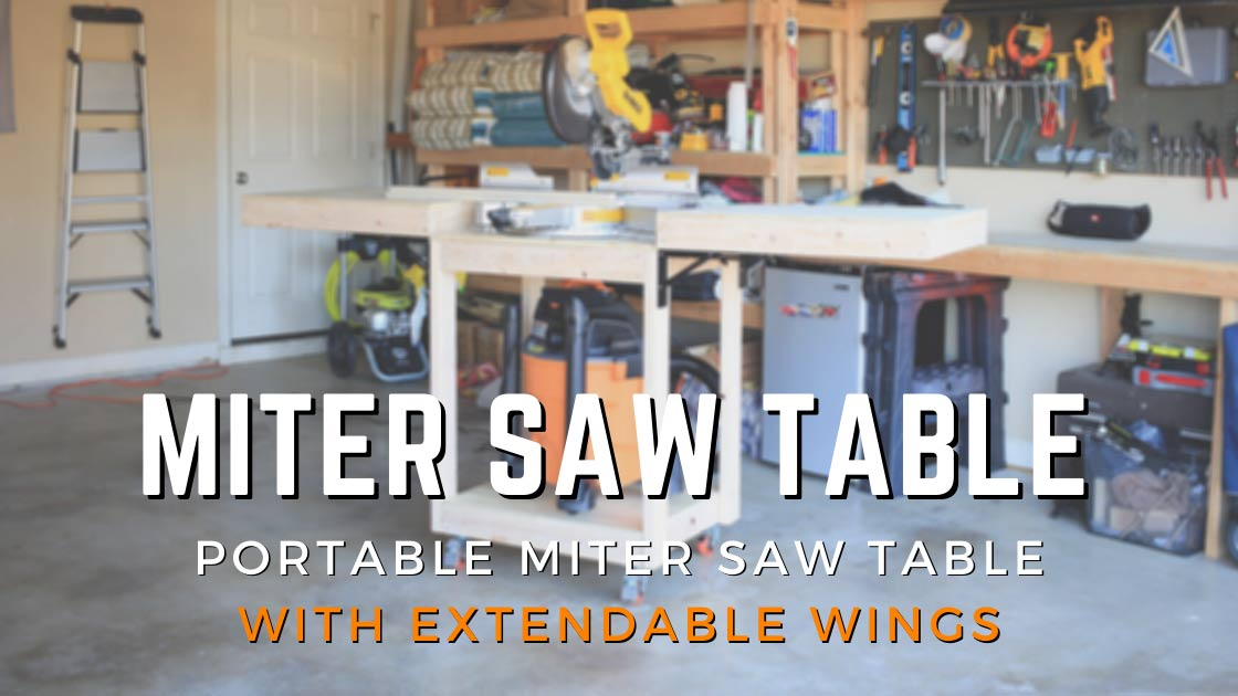 how to build a mobile miter saw table
