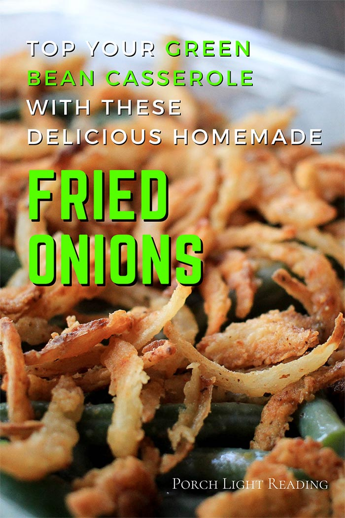 homemade Fried onions recipe