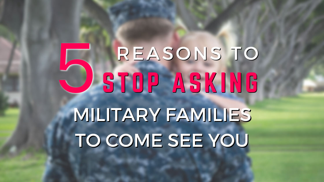 military family visits