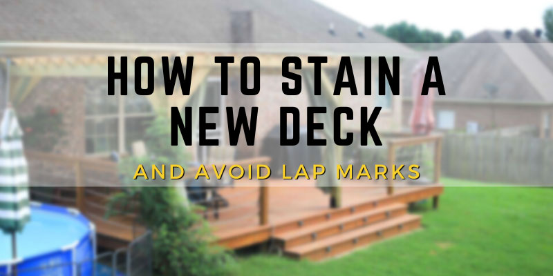 How to stain a new deck
