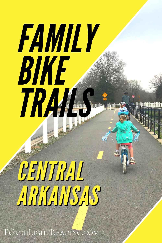 Arkansas bike trails that are family friendly