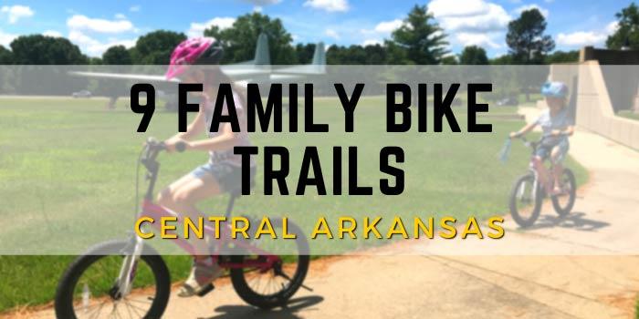 family bike trails, Arkansas