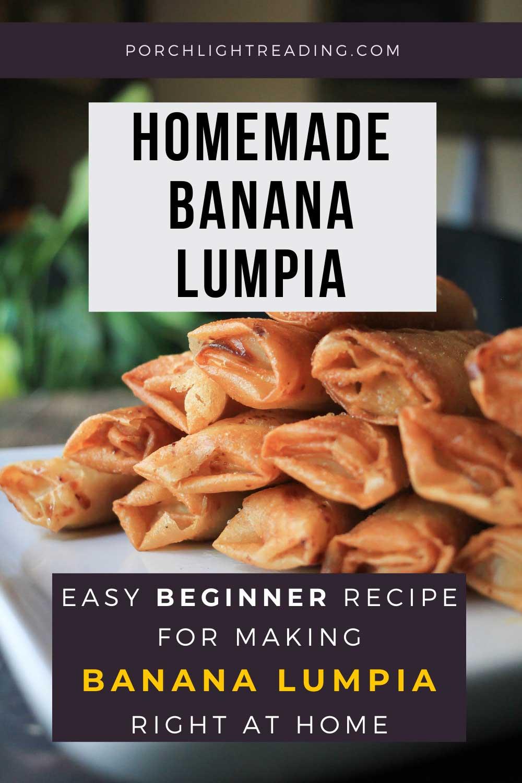 Homemade banana lumpia